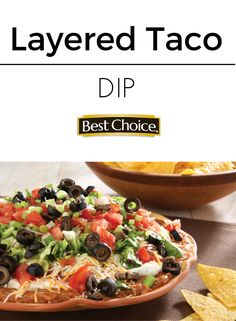Layers of deliciousness! This dip is easy to create and is certain to please a crowd at your next game-day get-together. | Best Choice September Recipe of the Month