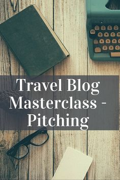 Travel Blog Mastercl