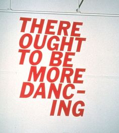 there ought to be more dancing, 2002 • mark mumford