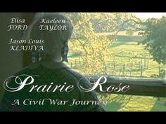 Prairie Rose, A Civil War Journey - Feature Film Edgerton Wisconsin, Battle Of Shiloh, Movie Gifs, Hallmark Movies, Volunteers, Feature Film, Kentucky, Sick, Drama