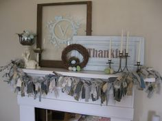 Onion Grove Mercantile: ~Everyday Art~ Soooo like this. Rag Garland, Fireplace Mantle, Distressed Furniture, Vintage Country, Cool Things To Buy, Mantle Decorating, Fireplace Decorations, Shabby Chic, Onion