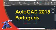 AutoCAD 2015 Português - Aula 03/15 - Nível Básico - Autocriativo