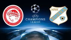 watchlive footballstreaming free | UEFA Champions League | HNK Rijeka Vs Olympiacos | live stream | 23-08-2017