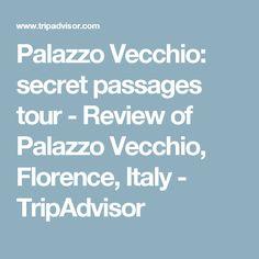Palazzo Vecchio: secret passages tour - Review of Palazzo Vecchio, Florence, Italy - TripAdvisor