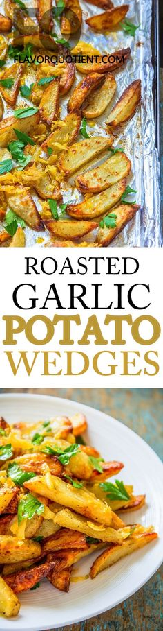 With these roasted garlic potato wedges, your favorite finger food even got better! Tell me, who wouldn't like garlic and potato together! #FlavorQuotient