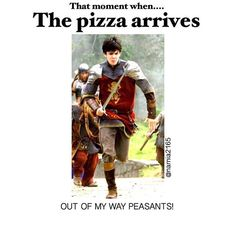 When the pizza arrives