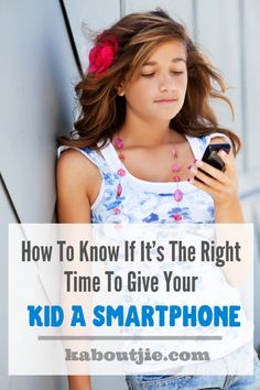 How To Know If Its The Right Time To Give Your Kid A Smartphone In this digital age there are many amazing benefits however it does make parenting a lot trickier. One challenge is knowing the right time to give your child a smartphone.