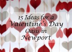 Your guide to Valentine's Day in Newport, RI