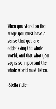 result for theatre quotes and sayings Act Theatre, Music Theater, Musical Theatre Quotes, Theater Quotes, Theatre Geek, Acting Lessons, Acting Tips, Acting Career, Acting Quotes