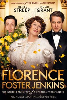 Florence Foster Jenkins by Nicholas Martin ... 'People may say that I couldn't sing. But no one can say that I didn't sing.' Despite lacking pitch, rhythm or tone, Florence Foster Jenkins became one of America's best-known sopranos, celebrated for her unique recordings and her sell-out concert at Carnegie Hall.