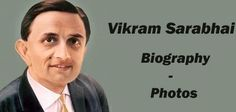 Vikram Sarabhai Biography - Scientist Dr Vikram Sarabhai Information - About - History – Details  Visit us: http://www.nrigujarati.co.in/Topic/4092/1/vikram-sarabhai-biography-scientist-dr-vikram-sarabhaiinformation-about-history-details.html