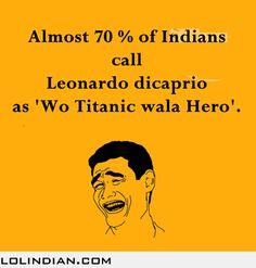 How Indians refer to Leonardo di caprio #funny #lol #humor