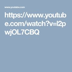 https://www.youtube.com/watch?v=l2pwjOL7CBQ