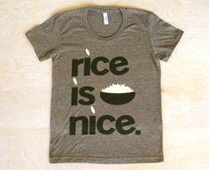 rice is nice tee