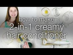 How to Make Creamy 2 in 1 Hair Conditioner - YouTube