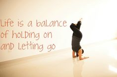 What Matters Is That You Find The Balance Yoga Inversions Strength