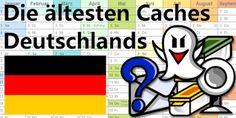 Die ältesten Caches in Deutschland: ein Review
