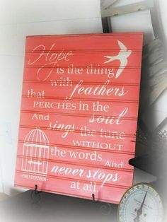 Hope is the thing with feathers... 15 x 20 beadboard. $35.00, via Etsy.