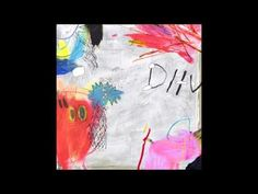 DIIV - Is the Is Are (Full Album) [2016] - YouTube