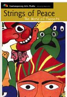 Strings of Peace: the world of puppets by Rafi Peer Theatre Workshop, Lahore - Pakistan (Contemporary Arts Media, 2000).  Held at the Music & Dramatic Arts Library