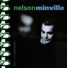 Nelson Minville - Centre-ville