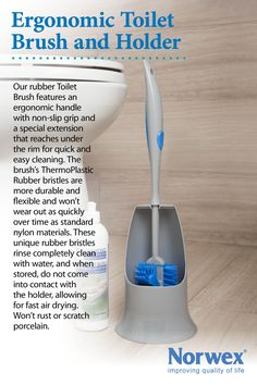 Norwex Ergonomic Toilet Brush and Holder is constructed of durable ThermoPlastic Rubber (TPR).  It thoroughly cleans the toilet bowl without scratching the surface. The cylindrical-shaped head reaches into the trap, while the extension is specially designed for thorough cleaning under the rim. The plastic handle has an ergonomically rubber designed grip. After rinsing, store the Toilet Brush in its caddy, where it air dries quickly just above the caddy's base. www.norwex.biz