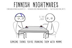 Finnish Nightmares That Every Introvert Will Relate To A Funny, Hilarious, I Thought Of You Today, Midnight Sun, Secret Love, Pranks, Introvert, Fun Facts, Things To Think About