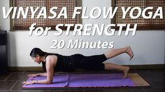 21 Minutes:  Intermediate Yoga for Strength - 20 Minutes