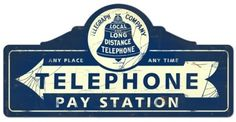 Simpler Times Tin Sign | ... Signs > Car, Garage & Motorcycle Signs > Telephone Pay Station Metal