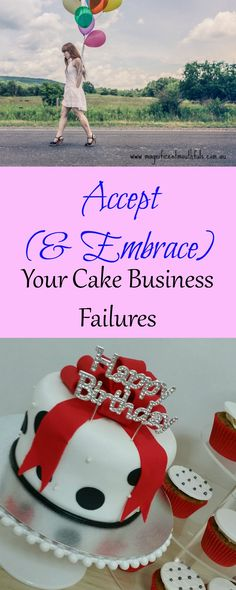 Accept & Embrace Your Cake Business Failures   'Failures'… a part of our every day lives. This may come in the form of business failures, creation failures, parent failures, or simple embarrassing failures where you tripped over in front of a whole bunch of people.   http://magnificentmouthfuls.com.au/2017/06/13/cake-business-failures/