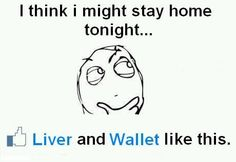 Staying in, your wallet and liver like this