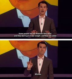 Jimmy Carr- truth right there
