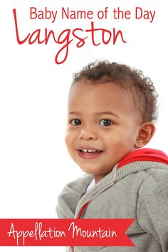 A handsome, literary baby name for a boy. No wonder Langston is catching on quickly!