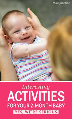 Interesting Activities For Your Two-Month Old Baby : Yes, We're Serious