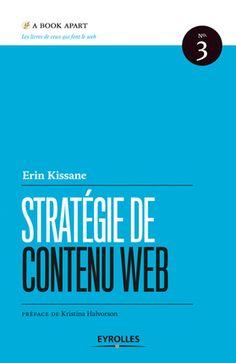 Stratégie de contenu Web - Erin Kissane - Librairie Eyrolles