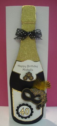 A birthday card that will definitely get noticed, this quite stunning Champagne Bottle. 21st Birthday Cards, Special Birthday, Birthday Invitations, Happy Birthday Michelle, Milestone Birthdays, Masculine Cards, Vintage Cards, Diy Cards, Card Templates
