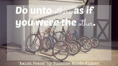 #AmishPeace #AmishProverb #SuzanneWoodsFisher