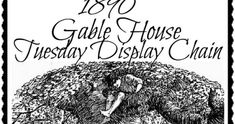 Sadly, this is the last Tuesday Display Chain for a while... Thank you, sweet Misi (of 1890 Gable House Musings ), for the fun while it... Gable House, Historical Pictures, Tuesday, The Balm, Display, Chain, Sweet, Abandoned, Fun