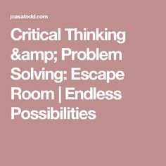 Critical Thinking &