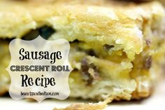 Sausage Crescent Rolls Recipe -  The most requested breakfast meal from our kids.  We LOVE this and it's perfect for entertaining!