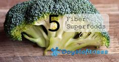 5 fiber superfoods by days to fitness