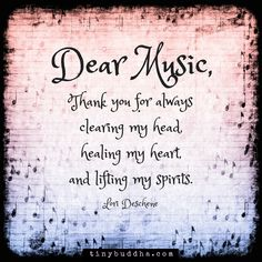 Dear Music, Thank You For Always Clearing My Head, Healing My Heart And Lifting My Spirits life quotes quotes music quote heart life music quotes spirit life quotes and sayings Music Is Life, My Music, Inspirational Music, Sara Bareilles, Music Therapy, Music Lyrics, Music Lovers, Affirmations, Favorite Quotes