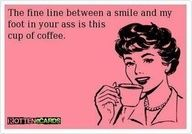 The Fine Line... another coffee cup for me