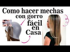 MECHAS CON GORRO EN CASA FACIL.How do I make wicks with a hat at home? - YouTube Colorista, Cosmetology, Dyed Hair, Pixie, Youtube, Beauty Hacks, Stylists, Hair Color, Hair Beauty