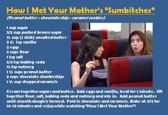 """Recipe for the """"Sumbitches"""" cookies from the 9/23/13 episode of """"How I Met Your Mother"""".  You saw it here first!  Enjoy!"""