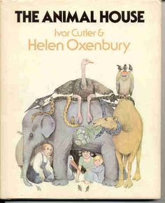 The Animal House by Ivor Cutler and Helen Oxenbury Best Children Books, Childrens Books, Kids Writing, Chapter Books, Vintage Children's Books, Animal House, Books To Buy, Old And New, Elephant