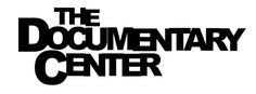 The Documentary Center, documentary production and documentary filmmaking…