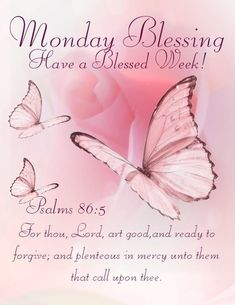 Monday Morning Blessing, Blessed Morning Quotes, Good Monday Morning, Good Morning Prayer, Morning Love Quotes, Good Day Quotes, Good Morning Texts, Today Quotes, Blessed Quotes