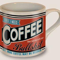 First I Need Coffee Mug