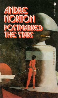 JEFF JONES - Postmarked the Stars by Andre Norton - 1971 Ace Books